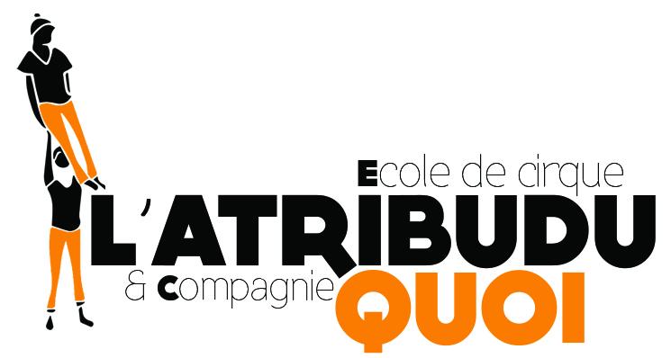 L'Atribudu Quoi - Une école et compagnie de Cirque