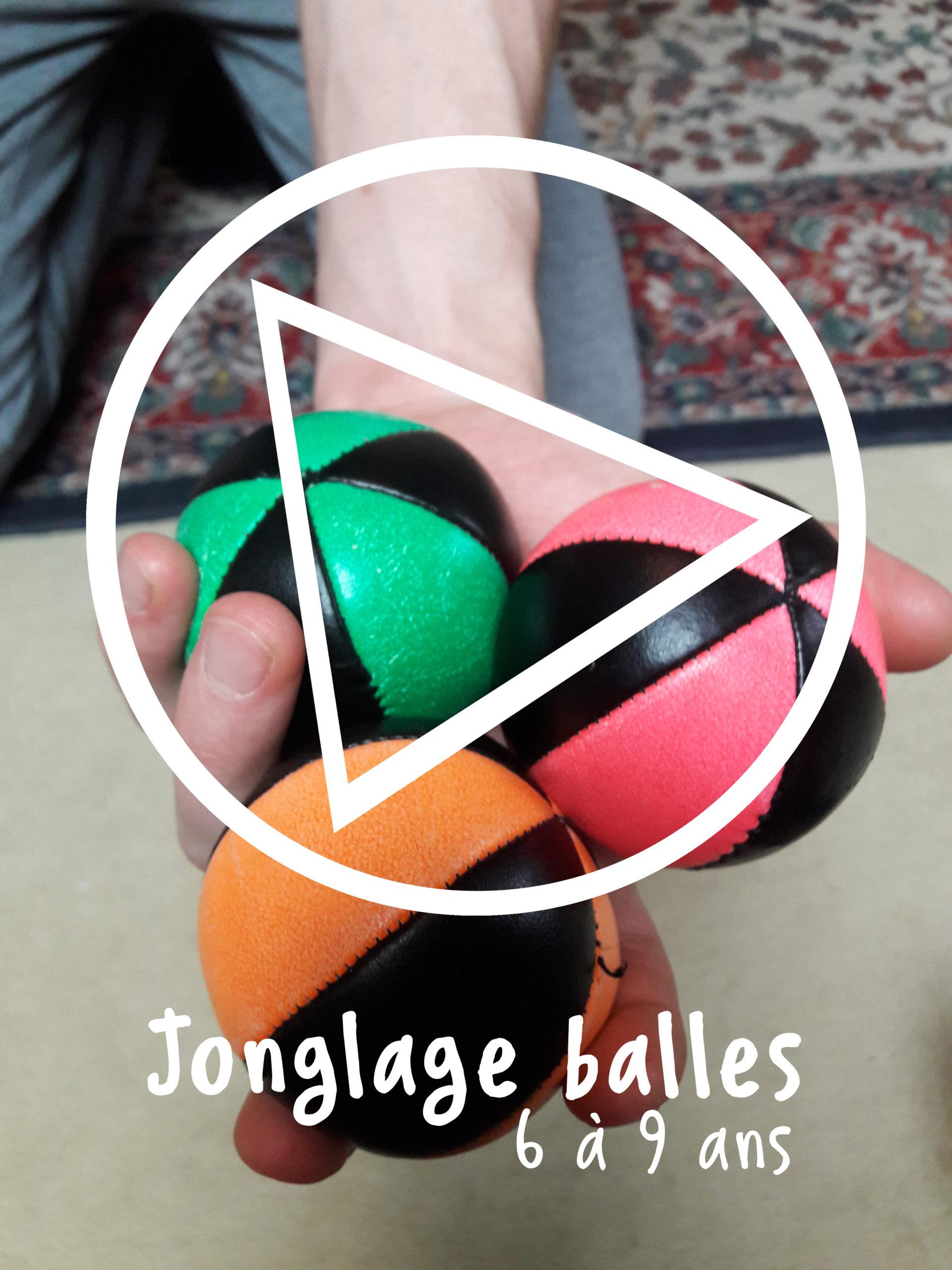 jonglage de 6 à 9 ans